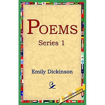 Poems Series 1 by Dickinson & Emily