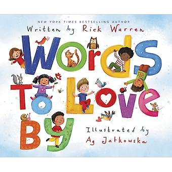 Words to Love By by Rick Warren