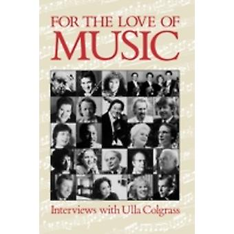 For the Love of Music by Colgrass & Ulla