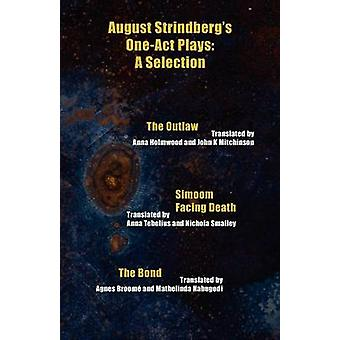 August Strindbergs OneAct Plays A Selection by Strindberg & August