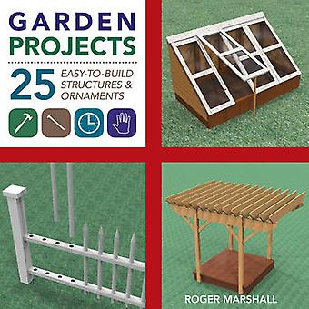 Garden Projects door Roger Marshall