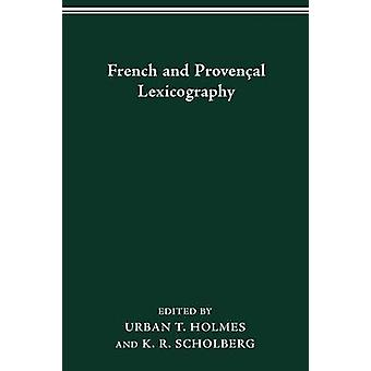 French and Provenal Lexicography by Scholberg & K R