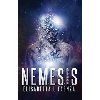 Nemesis From the diaries of Captain John Duffy by Faenza & Elisabetta