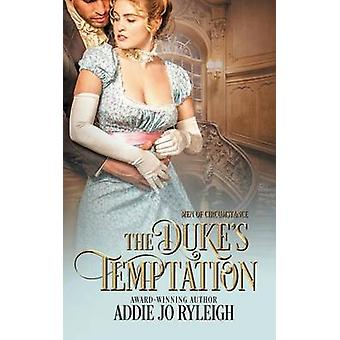 The Dukes Temptation by Ryleigh & Addie Jo