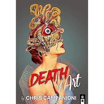 Death of Art by Campanioni & Chris