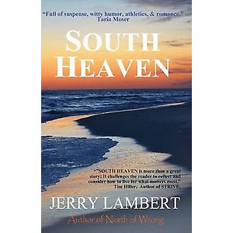 South Heaven by Lambert & Jerry