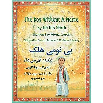 The Boy Without a Name EnglishPashto Edition by Shah & Idries