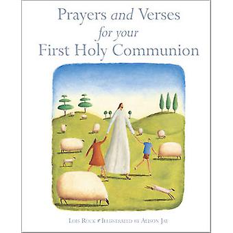 Prayers and Verses for Your First Holy Communion by Lois Rock & Illustrated by Alison Jay