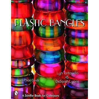 Plastic Bangles by Lyn Tortoriello - Deborah Lyons - 9780764321955 Bo