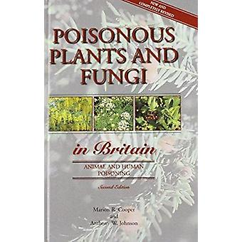 Poisonous Plants and Fungi in Britain - Animal and Human Poisoning (2n