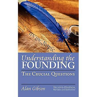Comprendre la fondation - les Questions cruciales de Alan Gibson - 97