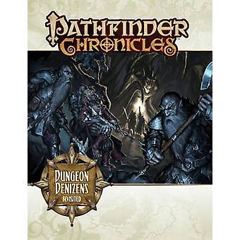 Pathfinder Chronicles - Dungeon Denizens Revisited by Sean K. Reynolds