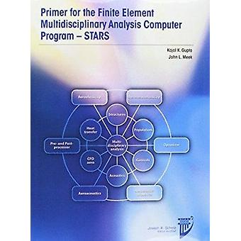 Primer for Finite Element Multidisciplinary Engineering Analysis - ST