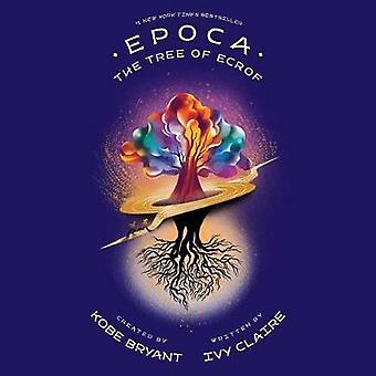 Epoca - The Tree of Ecrof by Kobe Bryant - 9781949520071 Book