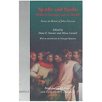 Sparks and Seeds by Dana E. Stewart - Alison Cornish - Editors - Dana