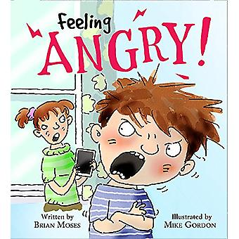 Feelings and Emotions - Feeling Angry by Katie Douglass - 978152630014