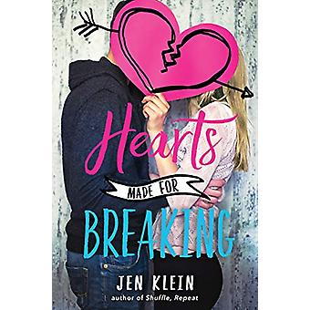 Hearts Made for Breaking by Jen Klein - 9781524700089 Book