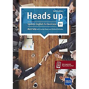 Heads up B1 - Spoken English for business. Student's Book with audios