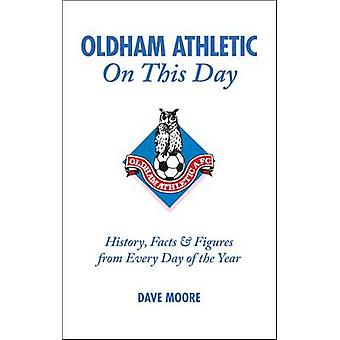 Oldham Athletic on This Day - History - Facts and Figures from Every D