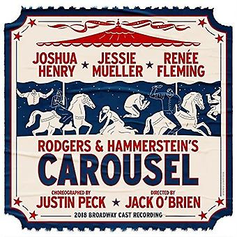 Carousel 2018 Broadway Cast - Rodgers & Hammerstein's Carousel [CD] USA import