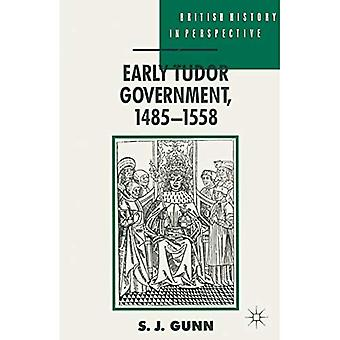 Early Tudor Government, 1485-1558 (British History in Perspective)