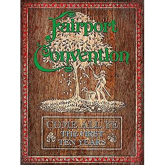Fairport Convention - Come All - the First Ten Years (1968 to 1978) [CD] USA import