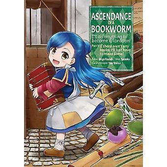 Ascendance of a Bookworm Manga Part 1 Volume 1 Ascendance of a Bookworm Manga 1