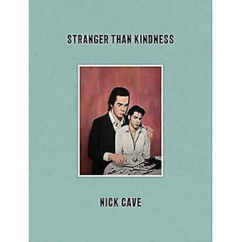 Stranger Than vriendelijkheid