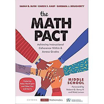 The Math Pact, Middle School: Het bereiken van educatieve samenhang binnen en over rangen (Corwin Wiskunde Series)