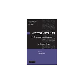 Wittgenstein's 'Philosophical Investigations': A Critical Guide