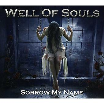 Well of Souls - Sorrow My Name [CD] USA import