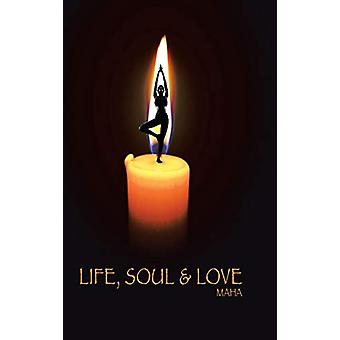 Life - Soul & Love by Maha - 9781482878035 Book
