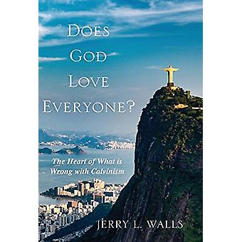 Does God Love Everyone? by Jerry L Walls - 9781532656835 Book
