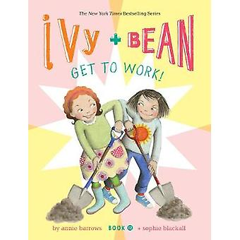 Ivy and Bean Get to Work Book 12 Ivy  Bean