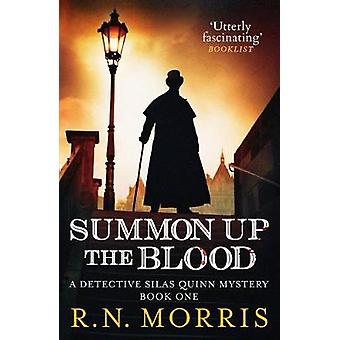 Summon Up the Blood 1 Detective Silas Quinn Mysteries