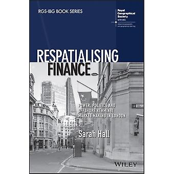 Respatialising Finance by Sarah Hall