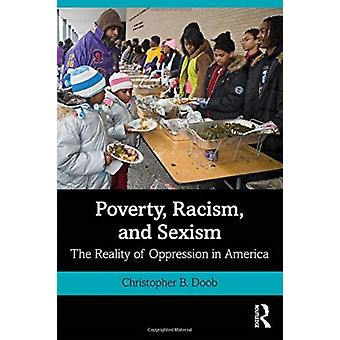 Poverty Racism and Sexism by Doob & Christopher B. Southern Connecticut State University & USA