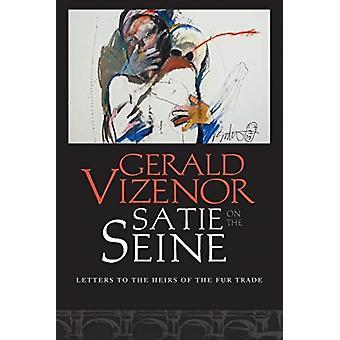 Satie på Seine av Gerald Vizenor