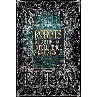 Robots  Artificial Intelligence Short Stories Gothic Fantasy