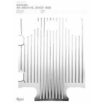 From the Archive RIMOWA An Archive Since 1898
