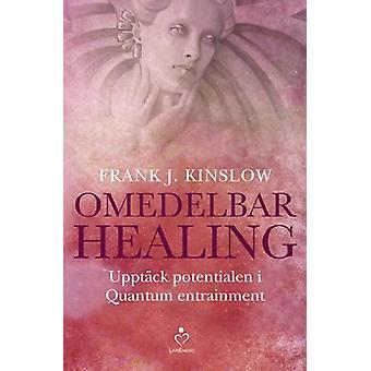 Omedelbar healing 9789187505188