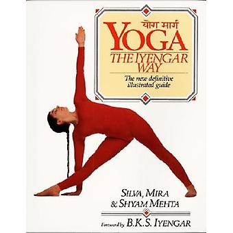 Yoga: de Iyengar Way 9780679722878