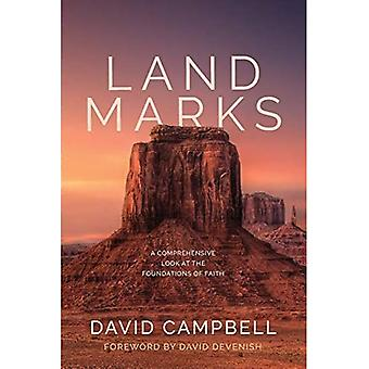 Landmarks: A Comprehensive Look at the Foundations of� Faith