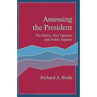 Assessing the President by Richard A. Brody
