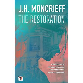 The Restoration by J.H. Moncrieff