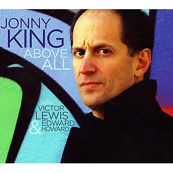 Jonny King - Above All [CD] USA import