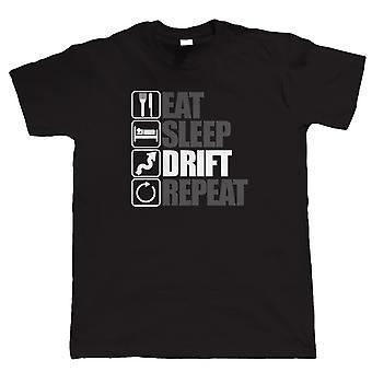 Eat Sleep Drift Repeat, Mens Drifting T Shirt