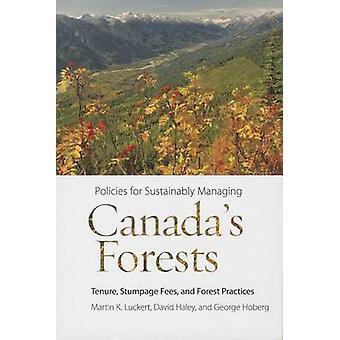 Politik för hållbart hantera Kanadas skogar - besittningsskydd - balningen