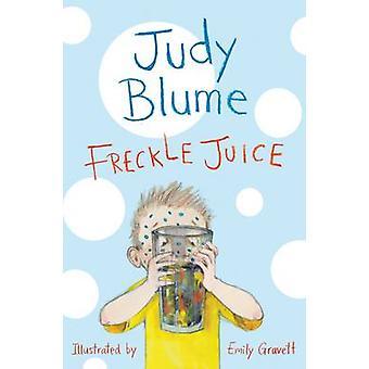 Freckle Juice (Main Market Ed.) by Judy Blume - Emily Gravett - 97814