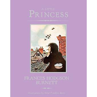 A Little Princess by Francis Hodgson Burnett - Ethel Franklin Betts -
